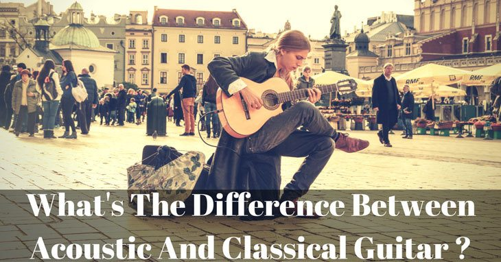 What's The Difference Between Acoustic And Classical Guitar?