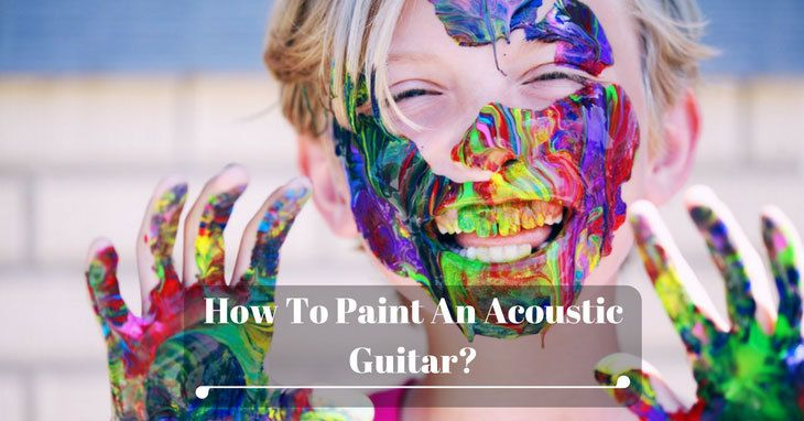 How To Paint An Acoustic Guitar